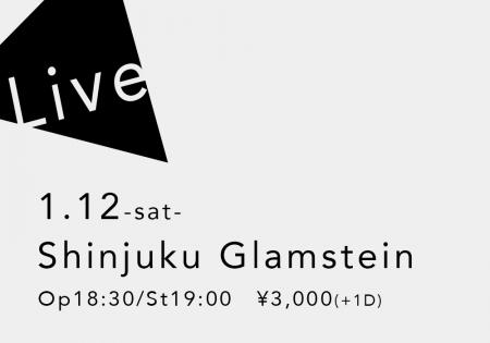 1.12 (土) 新宿 Glamstein